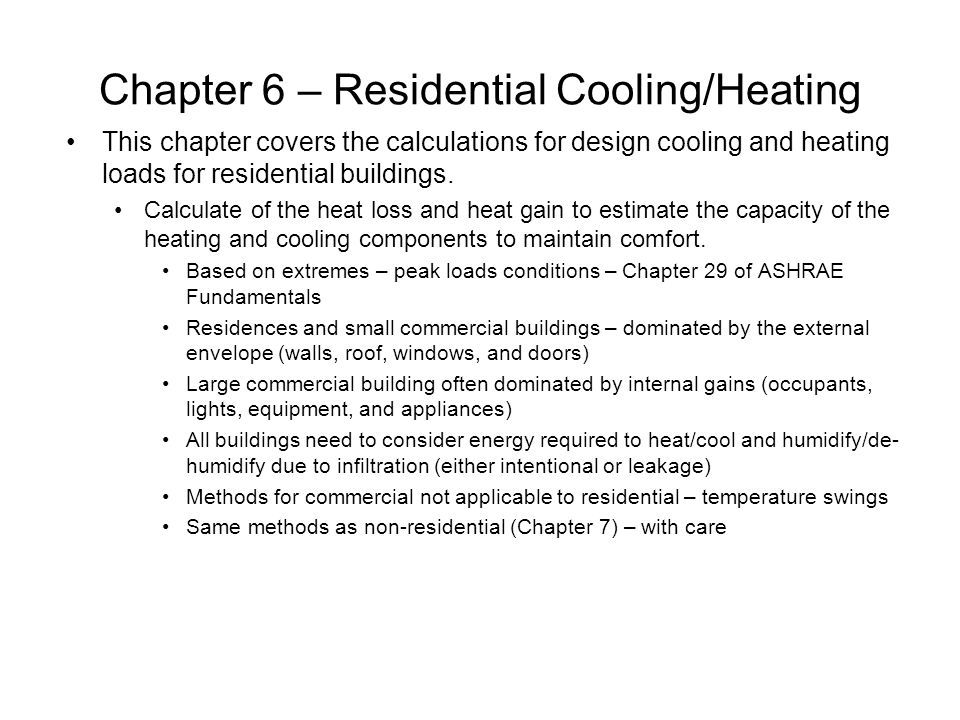 Chapter 6 – Residential Cooling/Heating General Guidelines. Unit leakage area (Table 6-3)