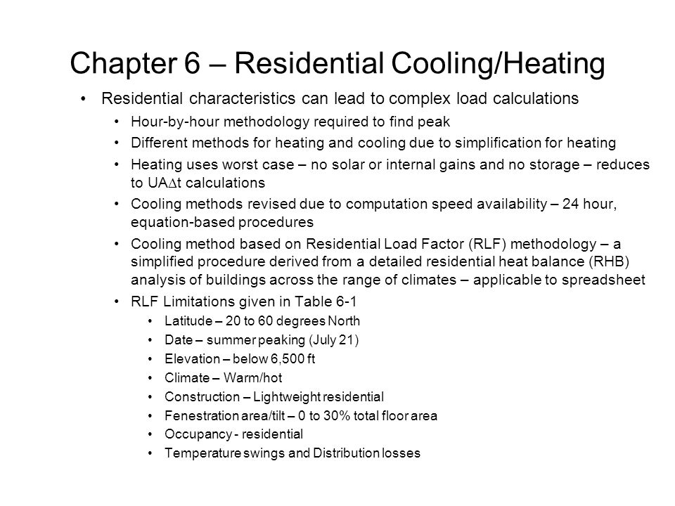 Chapter 6 – Residential Cooling/Heating RLF Limitations (Table 6-1)
