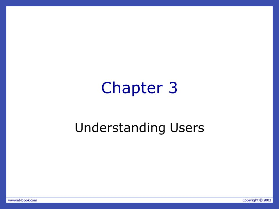 Chapter 3 Understanding Users
