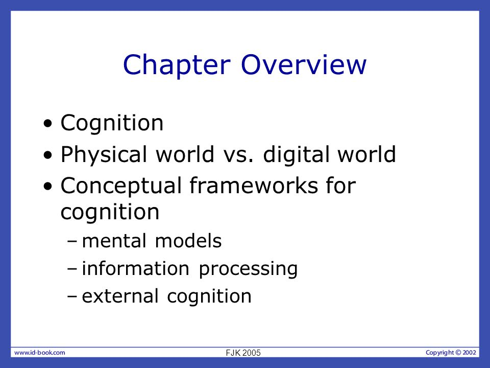 Chapter Overview Cognition Physical world vs.