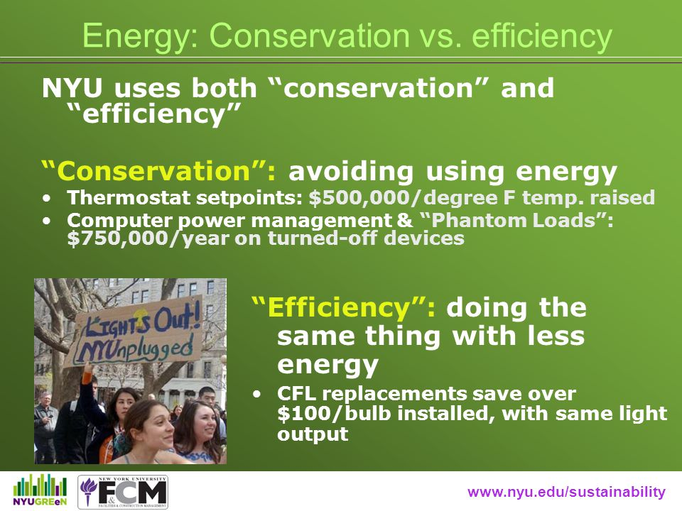 www.nyu.edu/sustainability Energy: Conservation vs.