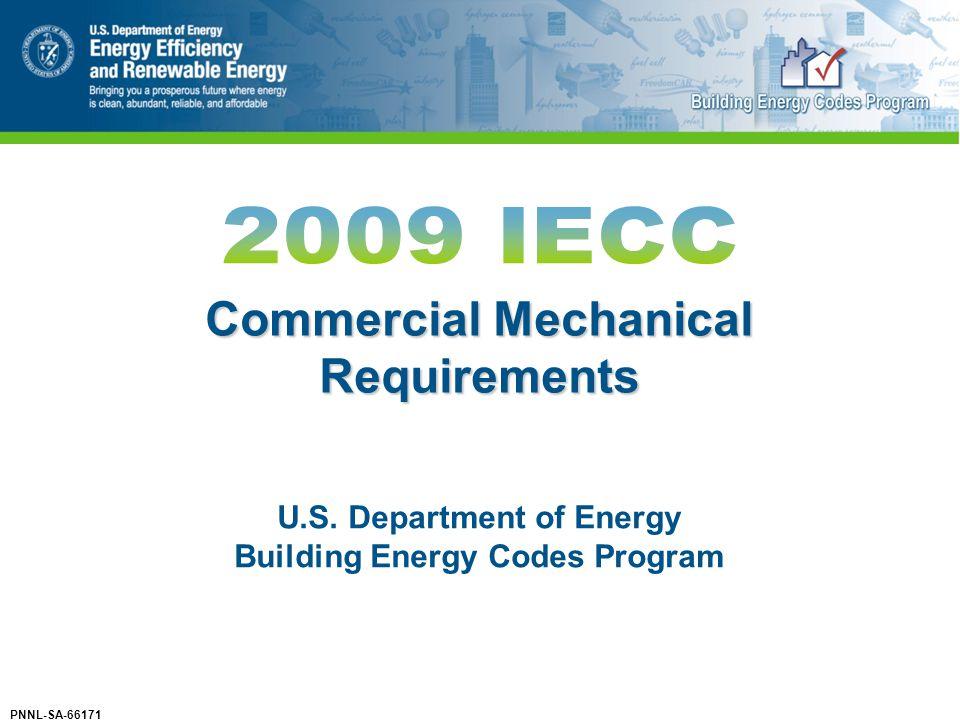 Commercial Mechanical Requirements U.S. Department of Energy Building Energy Codes Program PNNL-SA-66171