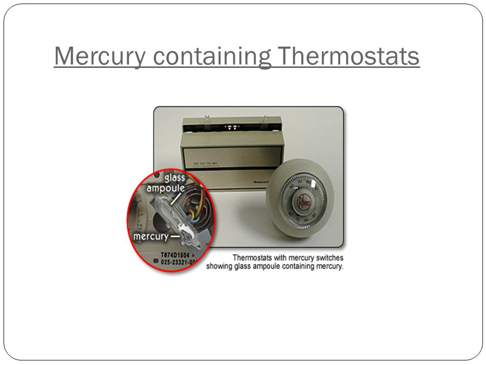Mercury containing Thermostats