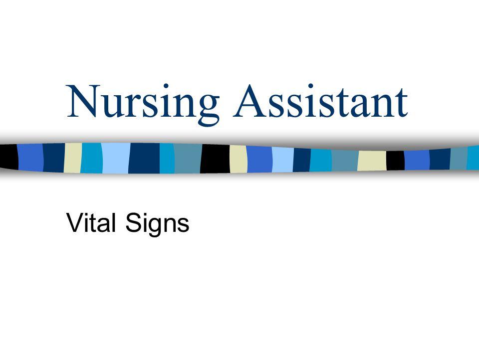 Nursing Assistant Vital Signs