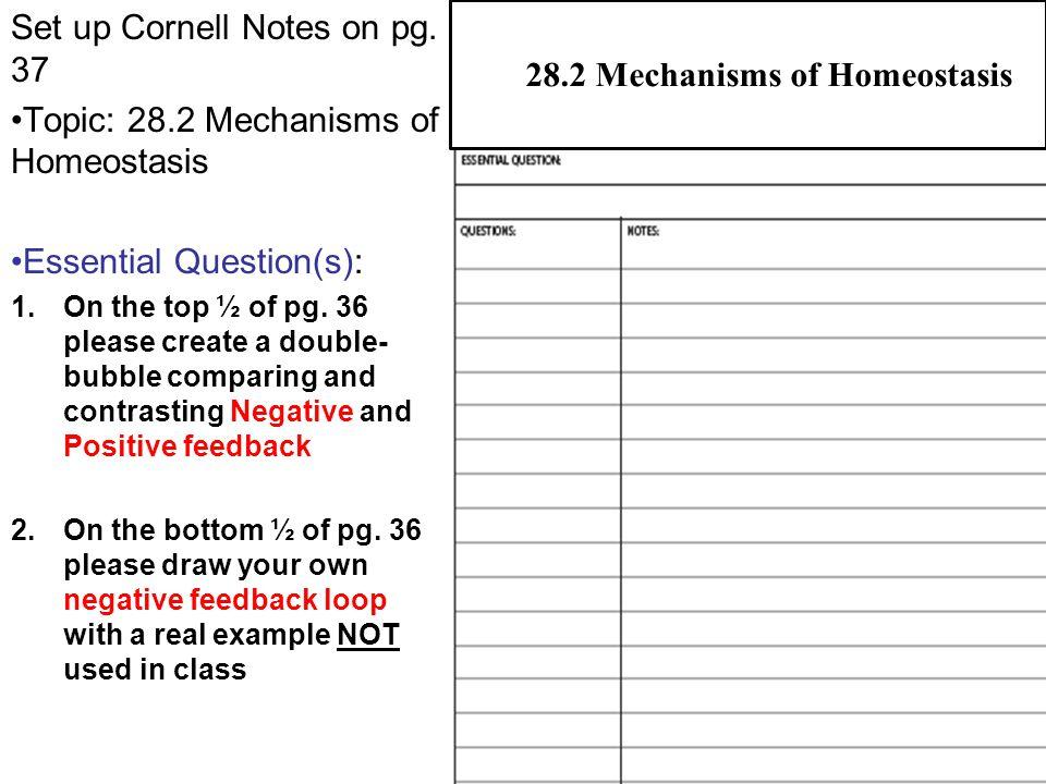 28.2 Mechanisms of Homeostasis 14 Targets respond to change, and body returns to homeostasis