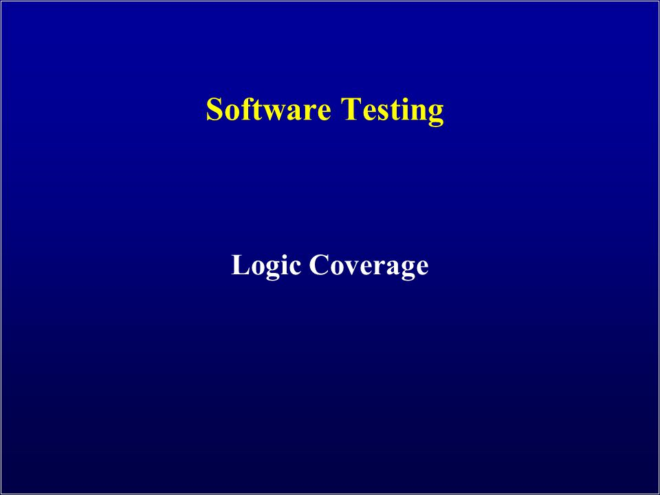 Software Testing Logic Coverage