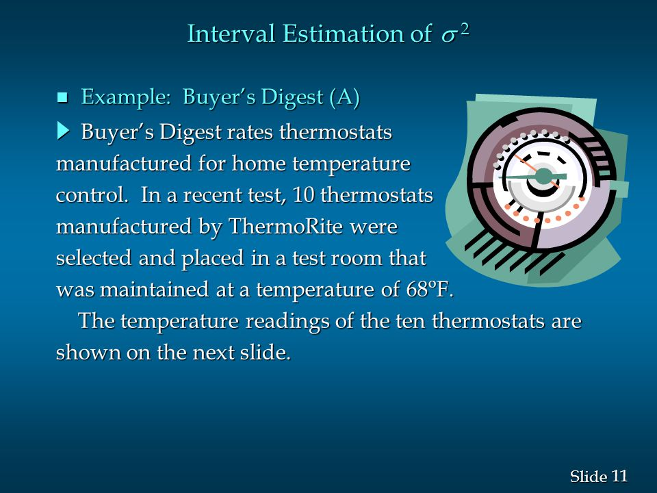 11 Slide Buyer's Digest rates thermostats manufactured for home temperature control.