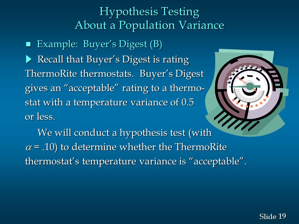 19 Slide Recall that Buyer's Digest is rating Recall that Buyer's Digest is rating ThermoRite thermostats.