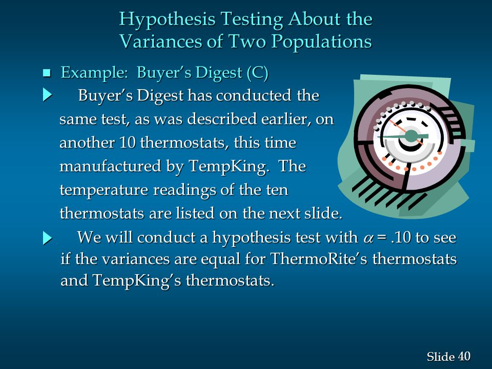 40 Slide Buyer's Digest has conducted the same test, as was described earlier, on another 10 thermostats, this time manufactured by TempKing.