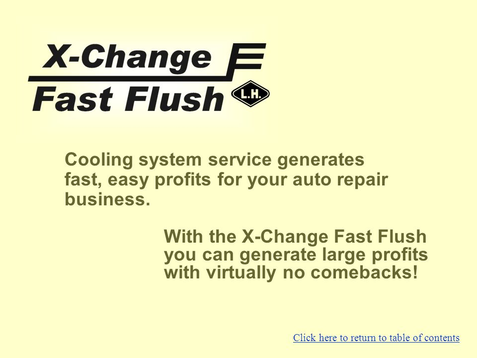 Cooling system service generates fast, easy profits for your auto repair business.