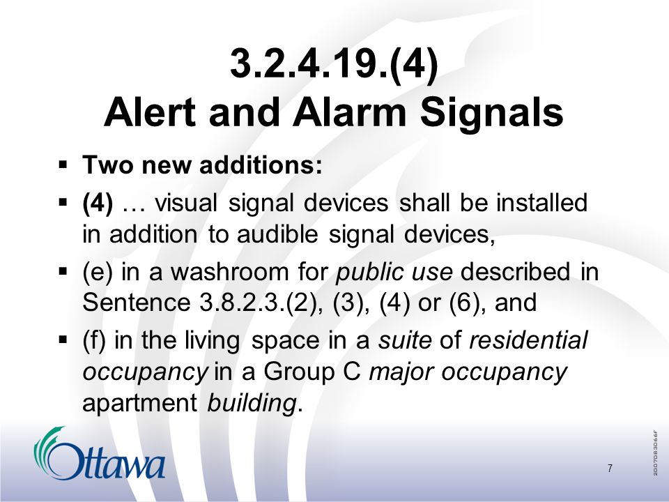 3.2.4.22.(13) Smoke Alarms  New sentence:  13) Smoke alarms described in Sentence (1) shall have a visual signaling component conforming to the requirements in 18.5.3.