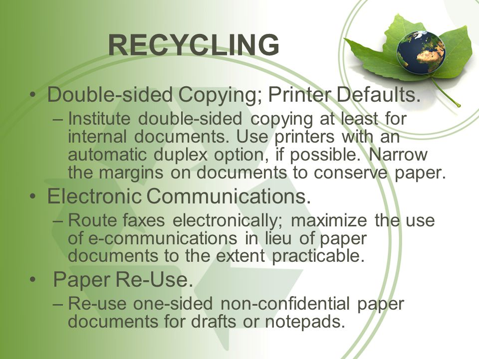 RECYCLING Double-sided Copying; Printer Defaults.