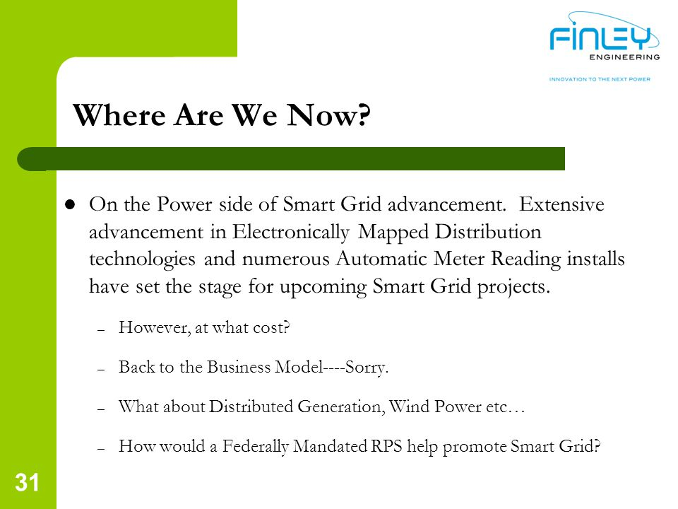 Where Are We Now.On the Power side of Smart Grid advancement.