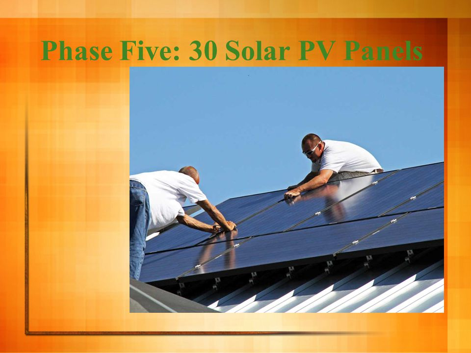 Phase Five: 30 Solar PV Panels