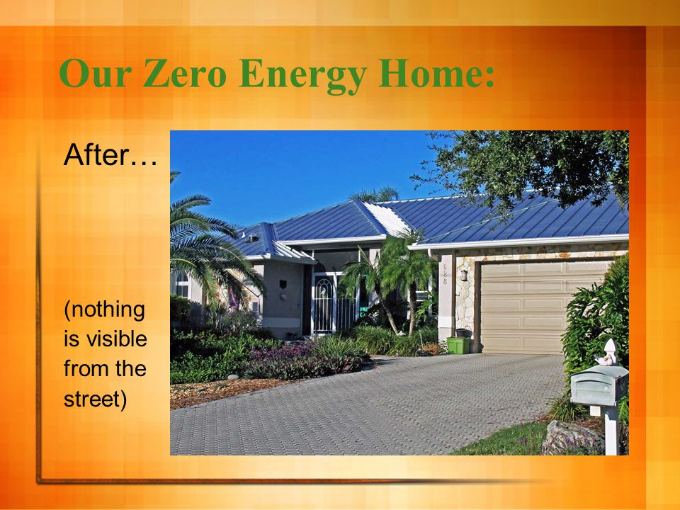 Our Zero Energy Home: After… (nothing is visible from the street)