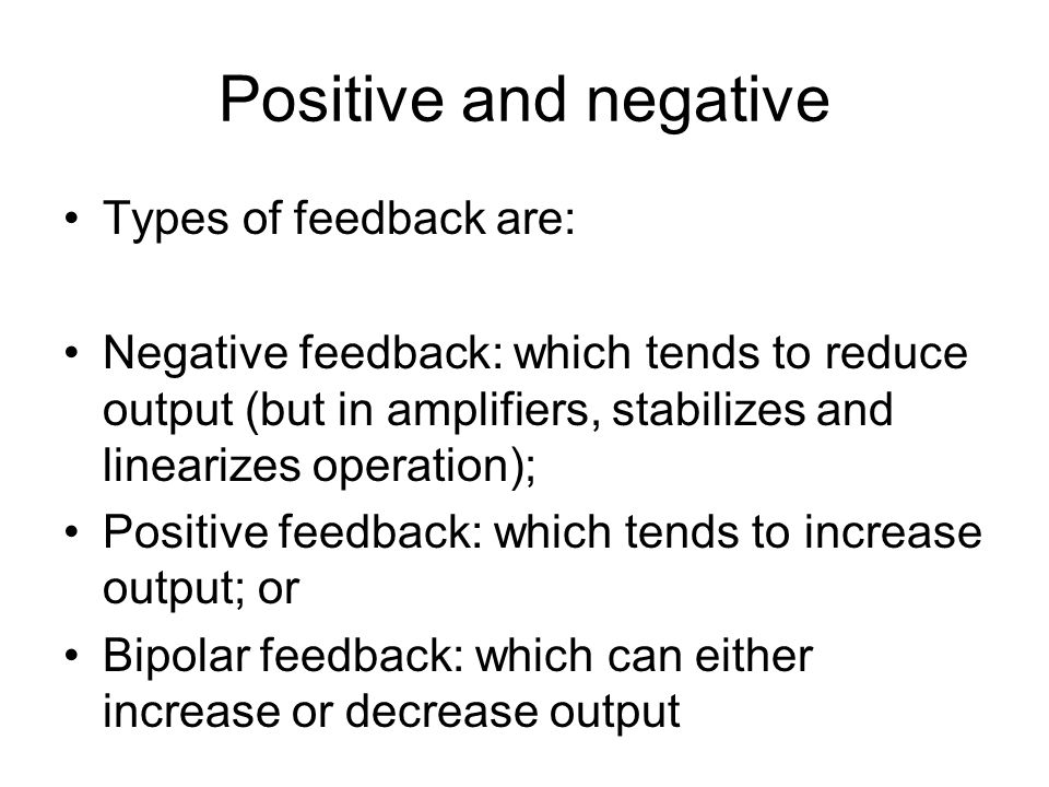 More on negative feedback In biology…