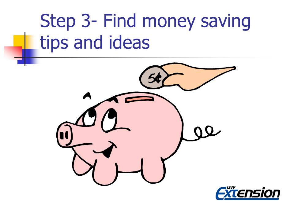 Step 3- Find money saving tips and ideas