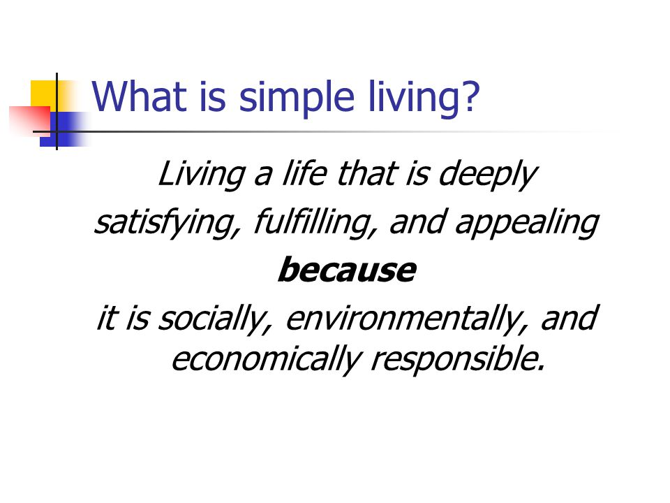 What is simple living.