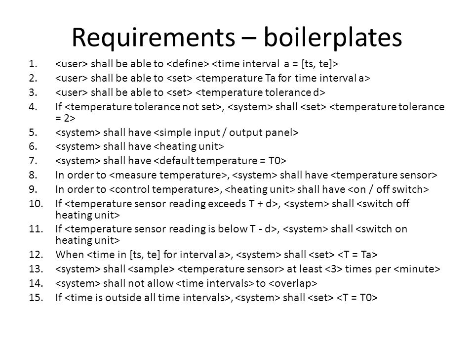Requirements – boilerplates 1. shall be able to 2.