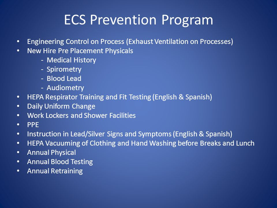 ECS Prevention Program Engineering Control on Process (Exhaust Ventilation on Processes) New Hire Pre Placement Physicals - Medical History - Spiromet
