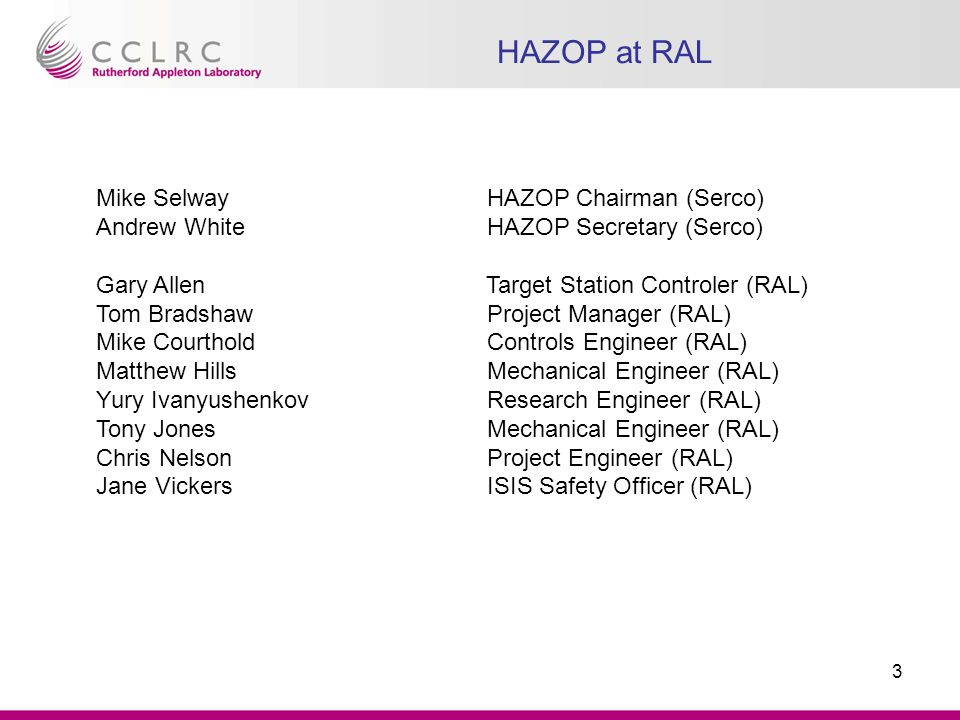 14 After-HAZOP steps What's next: - Get final report from Serco.