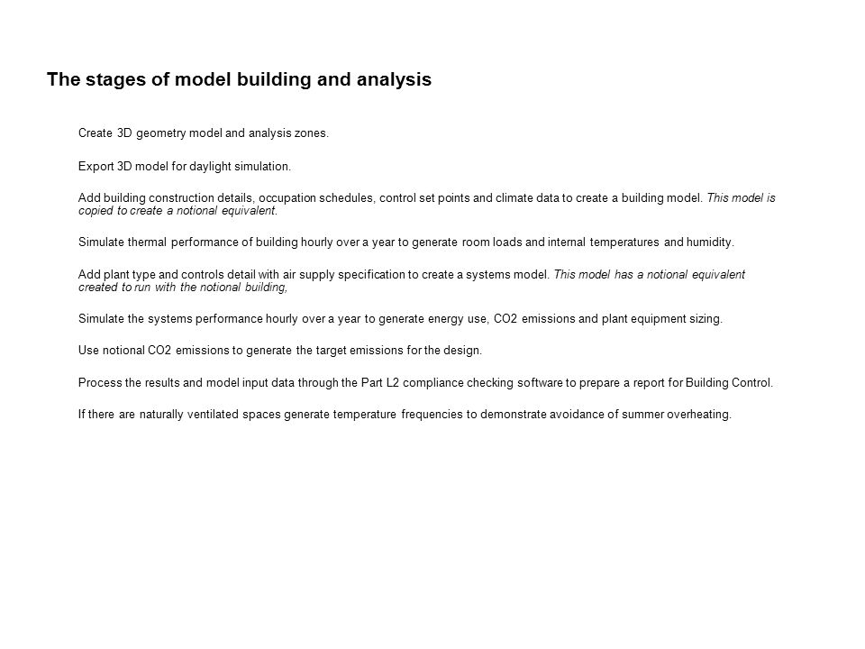 An example project evaluated for Part L2 compliance This is design undertaken by Foreman Roberts Partnership.