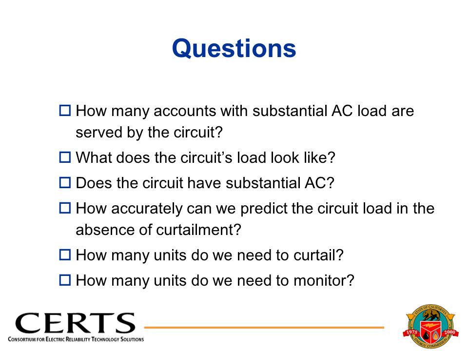 Questions oHow many accounts with substantial AC load are served by the circuit.