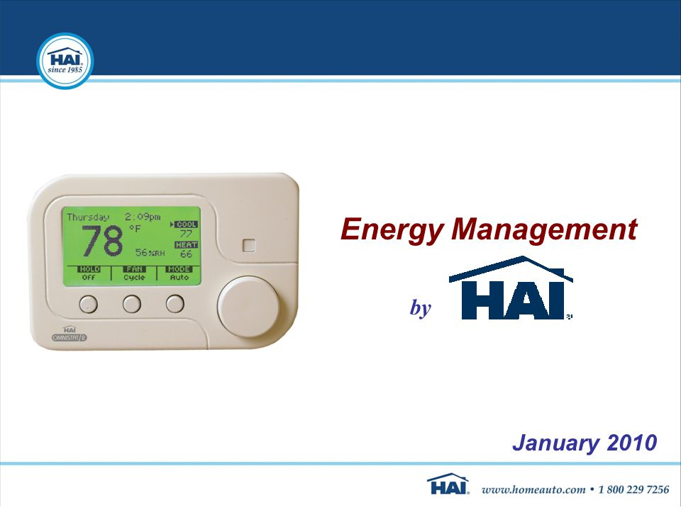 Energy Management by January 2010