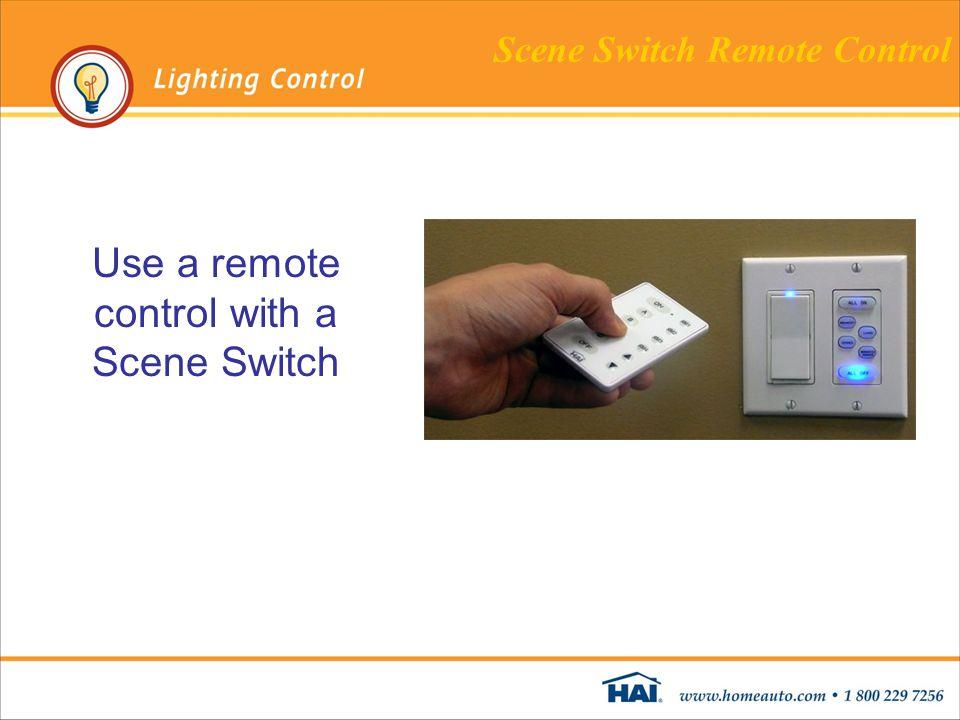 Use a remote control with a Scene Switch Scene Switch Remote Control