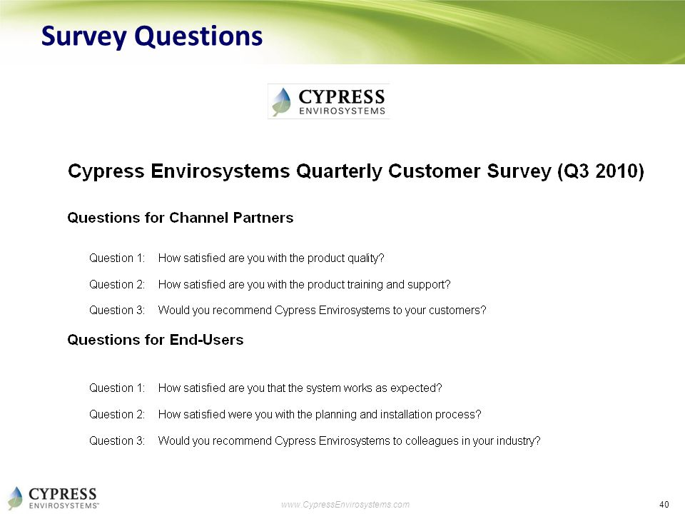 40 www.CypressEnvirosystems.com Survey Questions