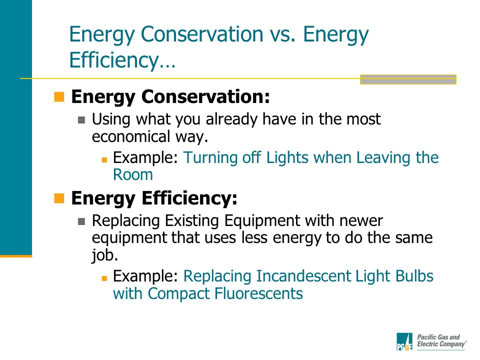 Energy Conservation vs.