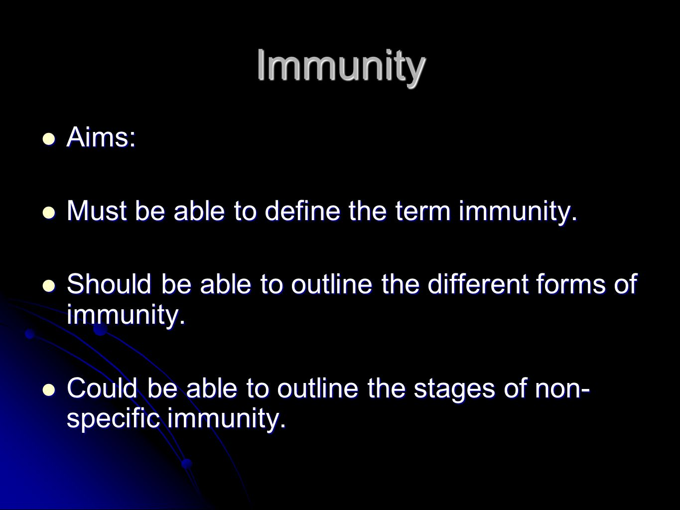 Basics.Immune system differentiates between 'SELF' and 'NON- SELF'.