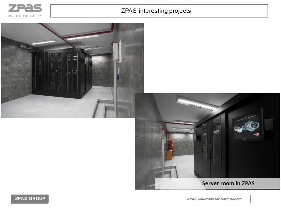 ZPAS Solutions for Data Center ZPAS GROUP ZPAS interesting projects Server room in ZPAS