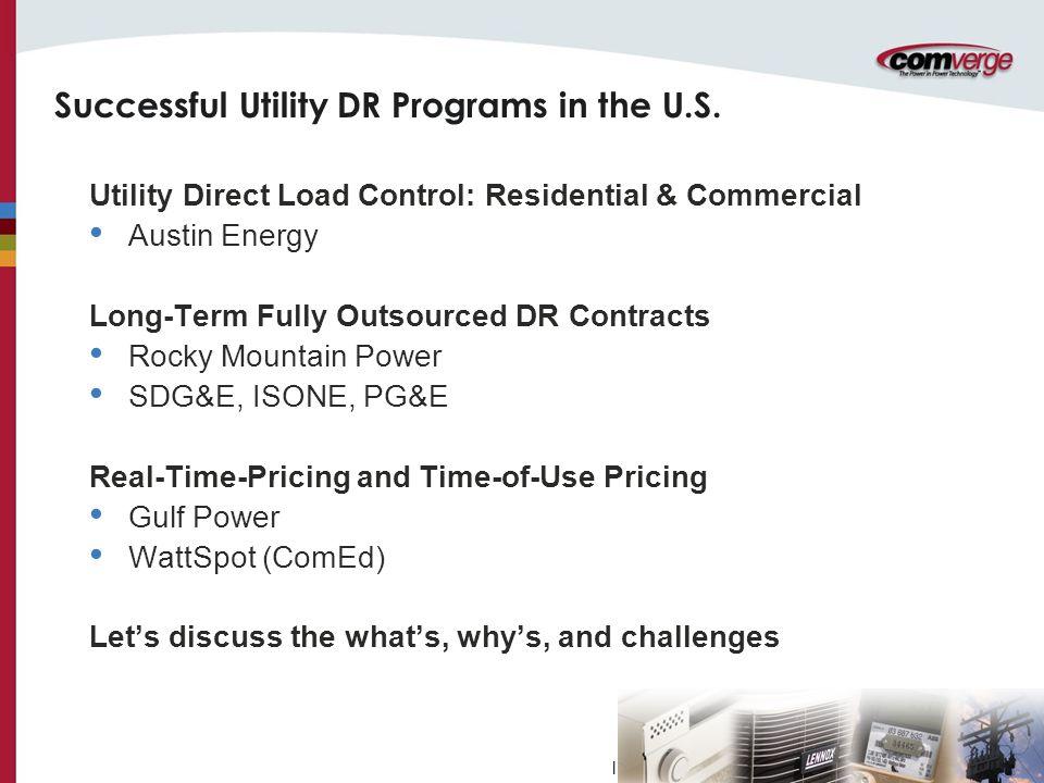 l Successful Utility DR Programs in the U.S.