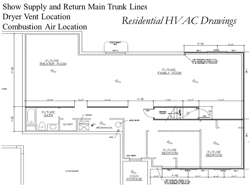 Residential HVAC Drawings Show Supply and Return Main Trunk Lines Dryer Vent Location Combustion Air Location