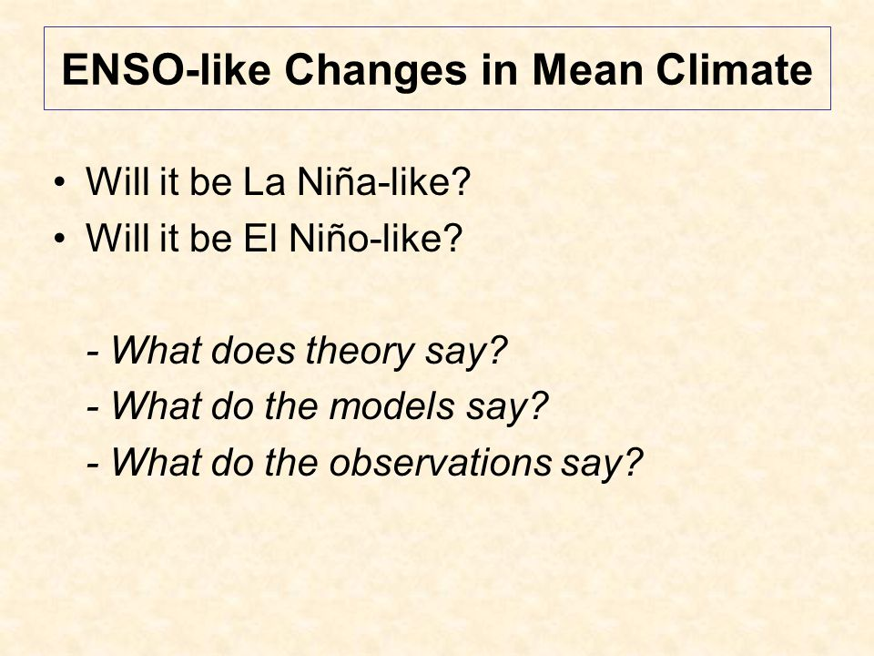 El Niño Magnitude NOT Projected to Change Too much event-to-event variability to attribute change in any particular realization (Coelho & Goddard, 2009, J.