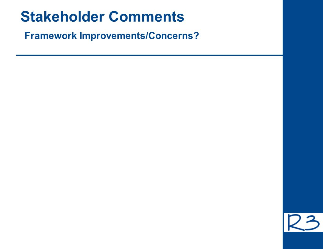 Stakeholder Comments Framework Improvements/Concerns