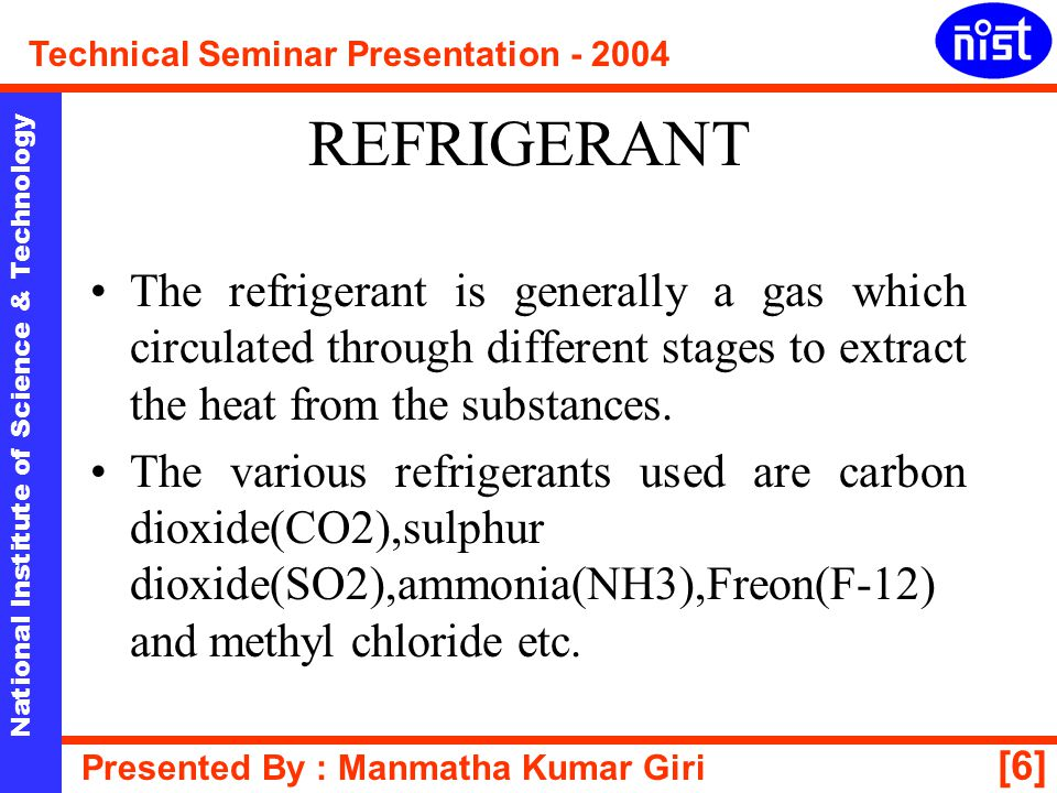 [17] National Institute of Science & Technology Technical Seminar Presentation - 2004 Presented By : Manmatha Kumar Giri AIR-CONDITIONER The room air conditioner is used to condition the air of a particular space occupied by the human beings i.e.