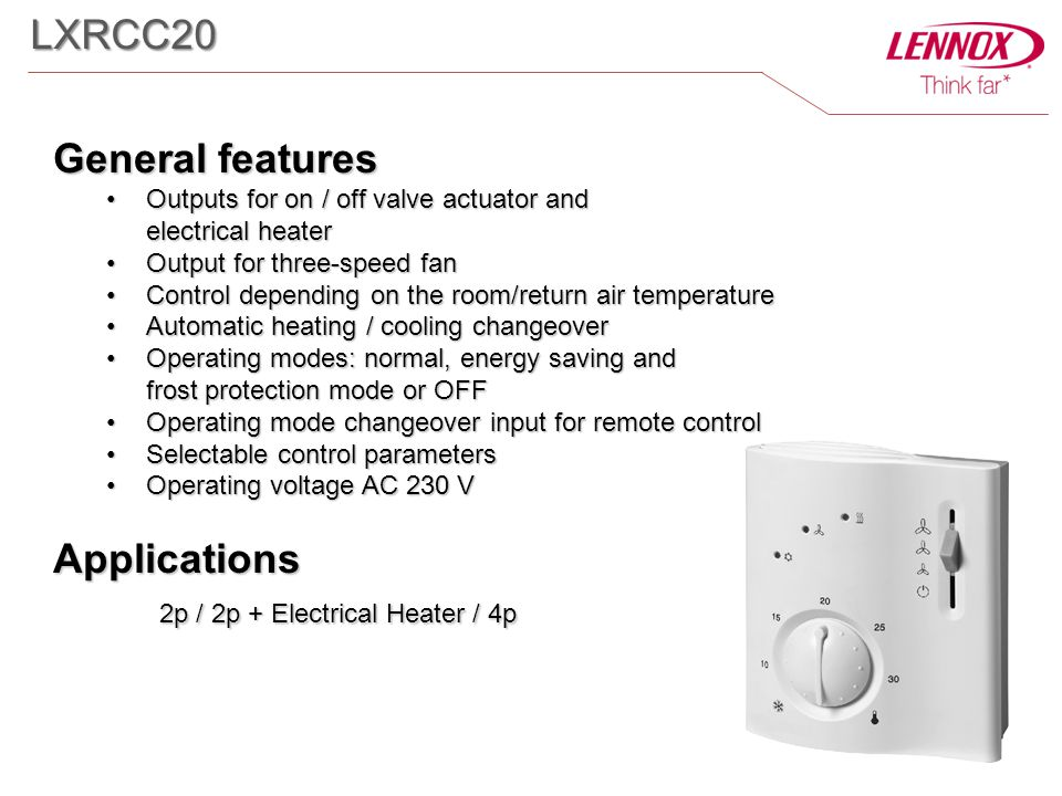 General features Outputs for on / off valve actuator and electrical heaterOutputs for on / off valve actuator and electrical heater Output for three-s