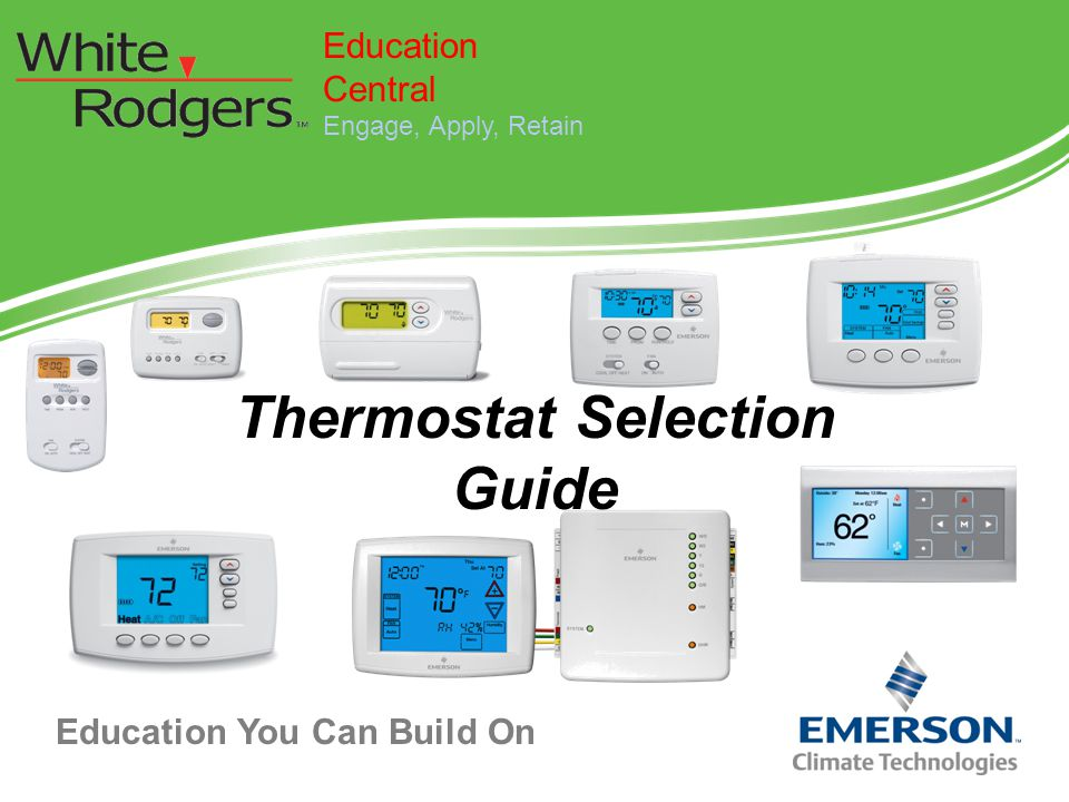 Education You Can Build On Thermostat Selection Guide Education Central Engage, Apply, Retain