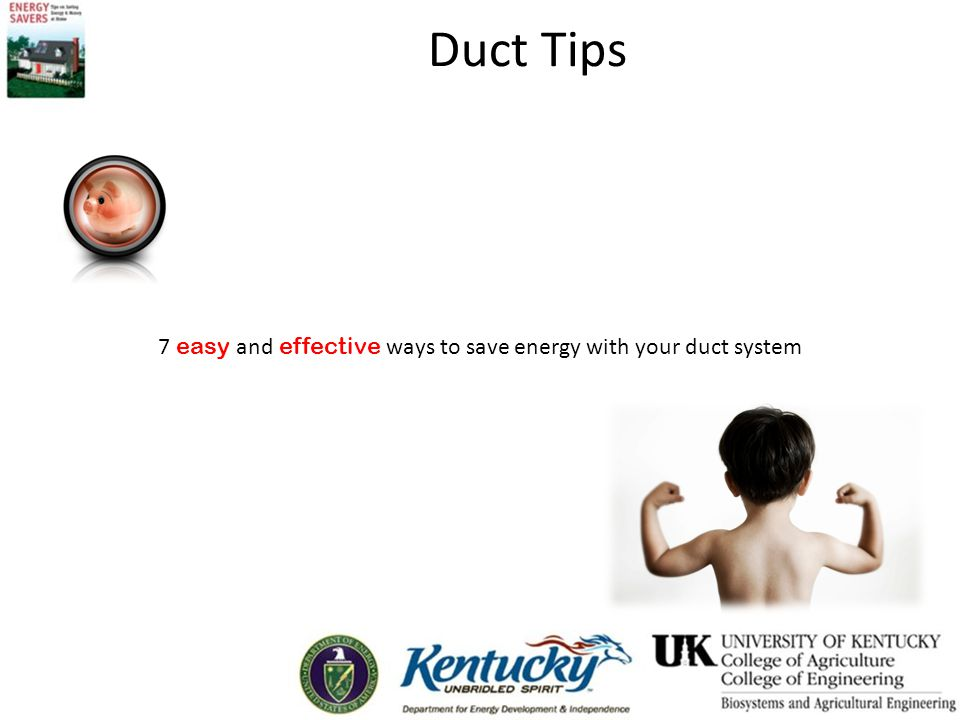 Duct Tips 7 easy and effective ways to save energy with your duct system