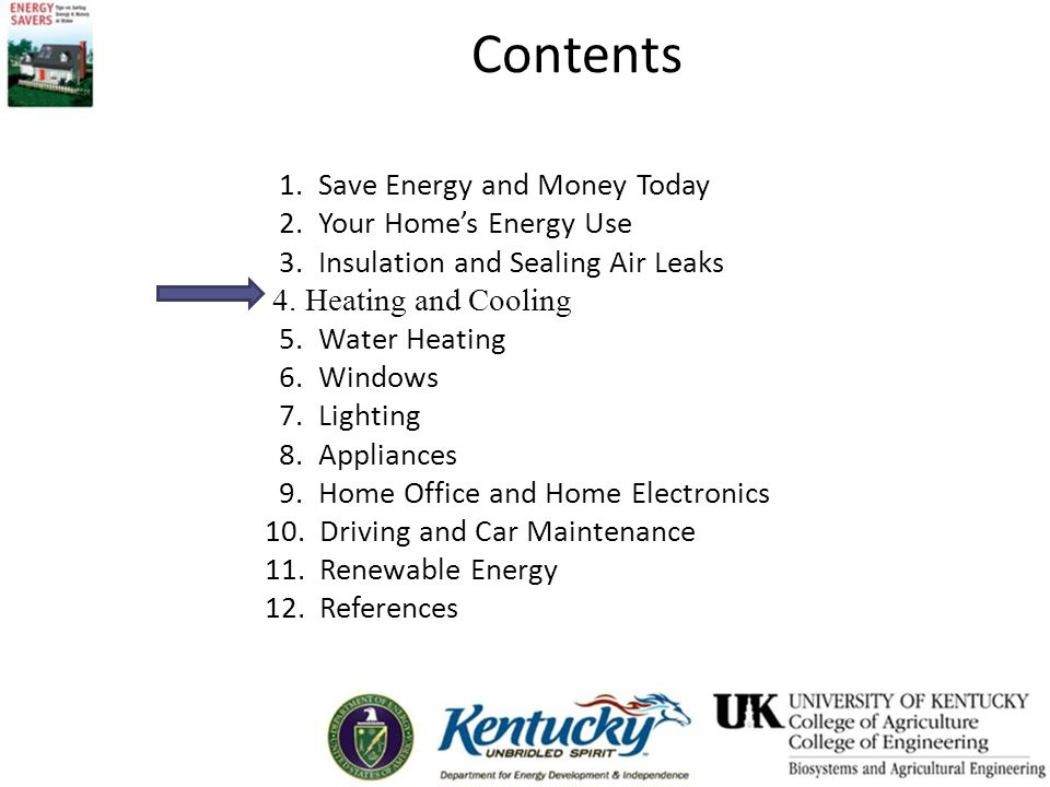 Heating and Cooling This presentation will show you how easy it is to reduce your energy use at home.