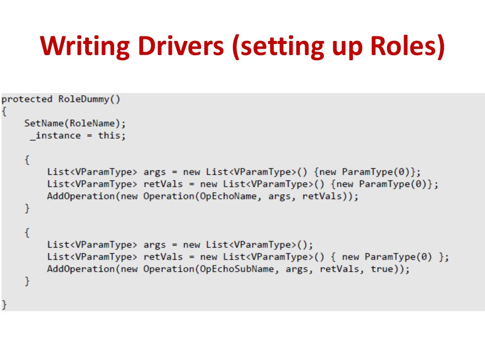 Writing Drivers (setting up Roles)