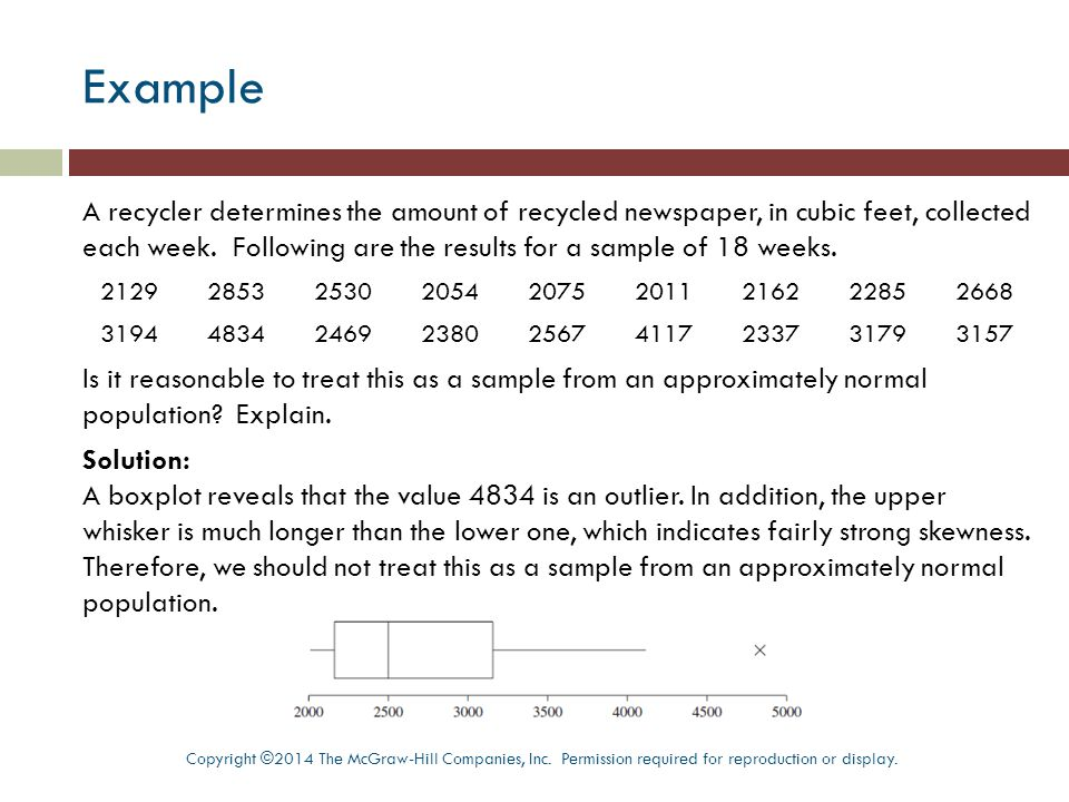 Example A recycler determines the amount of recycled newspaper, in cubic feet, collected each week.