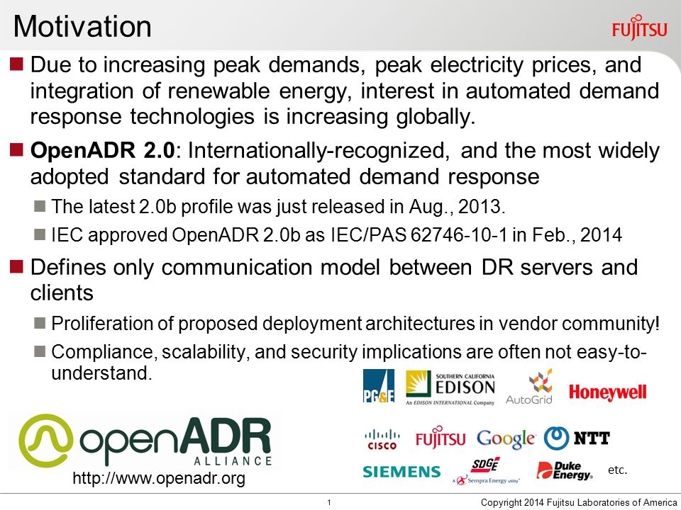Motivation Due to increasing peak demands, peak electricity prices, and integration of renewable energy, interest in automated demand response technol