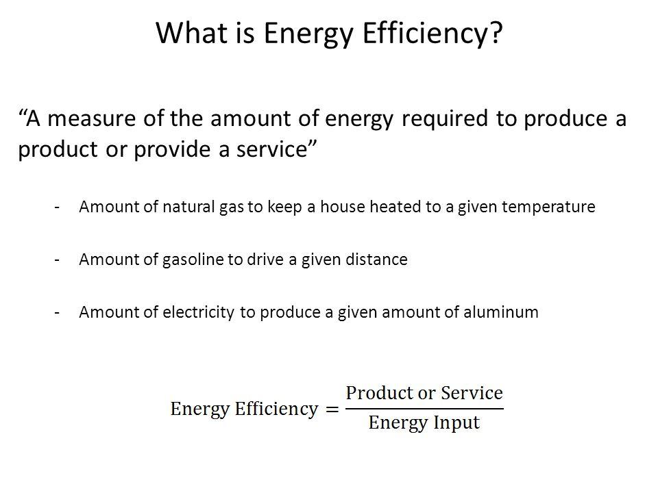 What is Energy Efficiency.