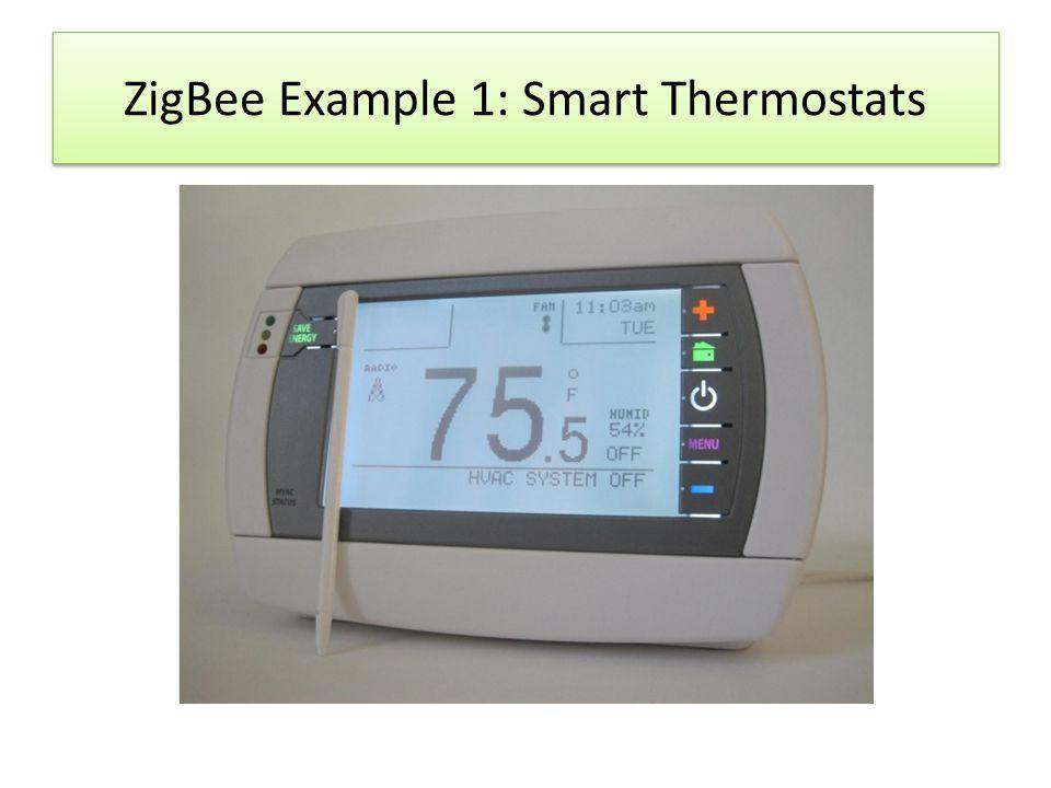 ZigBee Example 1: Smart Thermostats