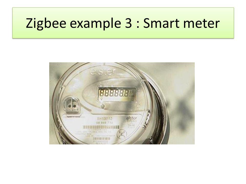 Zigbee example 3 : Smart meter