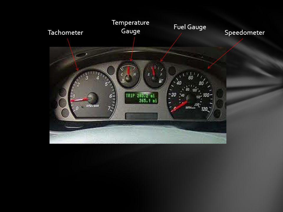 Fuel Gauge Temperature Gauge TachometerSpeedometer