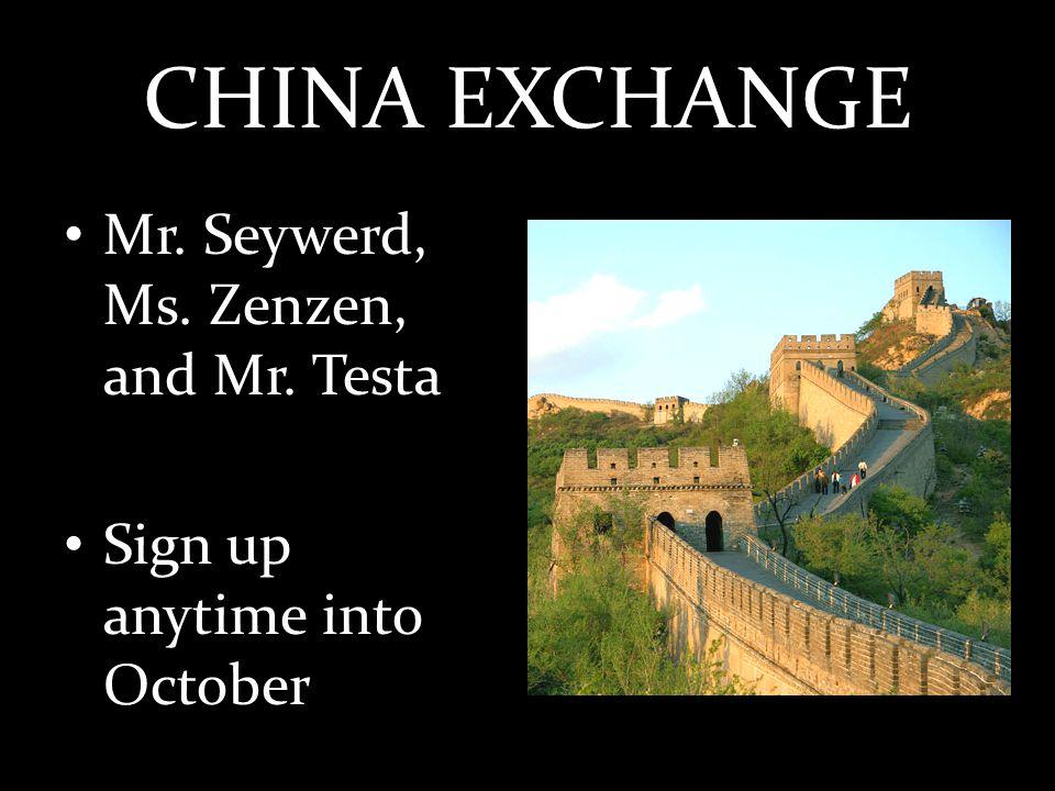 CHINA EXCHANGE Mr. Seywerd, Ms. Zenzen, and Mr.